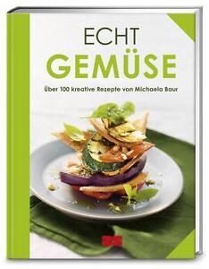 Echt Gemüse von Michaela Baur (2015, Gebundene Ausgabe) - <span itemprop=availableAtOrFrom>Duisburg, Deutschland</span> - Echt Gemüse von Michaela Baur (2015, Gebundene Ausgabe) - Duisburg, Deutschland