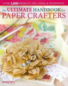 Paper Crafts Magazine-Ultimate Handbook For Paper Crafter BOOK NEU