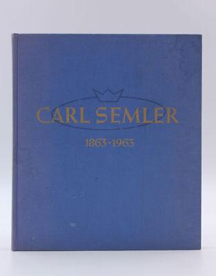 100 Jahre Carl Semler 1863-1963 - 200 Jahre Stadt Pirmasens 1763-1963