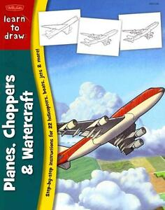 Learn to Draw Planes, Choppers & Watercraft (2000, Taschenbuch)