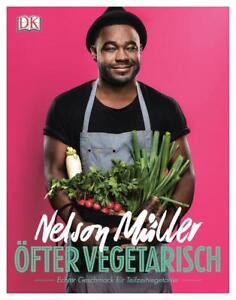 Öfter vegetarisch von Nelson Müller (2016, Gebundene Ausgabe)