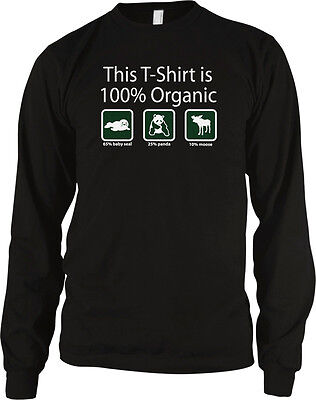 This T-Shirt Is 100% Organic Funny Paleo Humor Offensive Long Sleeve Thermal
