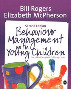 Behaviour Management with Young Children: Crucial First Steps with Children...