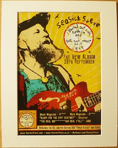 SEASICK STEVE I Started Out With Nothin Music Press Poster Type Advert In Mount