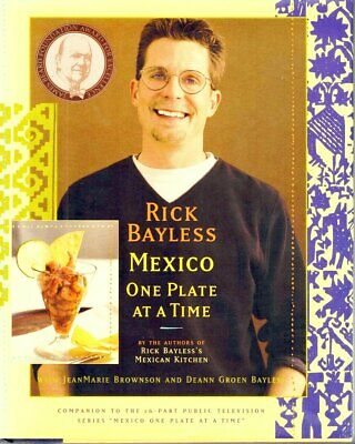 Mexico One Plate at a Time SIGNED by Rick Bayless (Hardcover) mexican