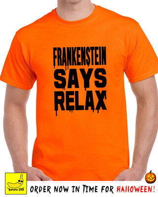 Halloween Sayings Funny (Frankenstein Says Relax Funny Halloween Spooky Frankie T-Shirt Fancy Dress)