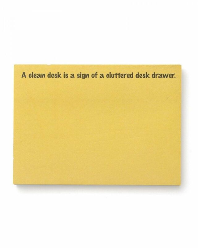 Sticky Notes - Clean Desk, Cluttered Drawer