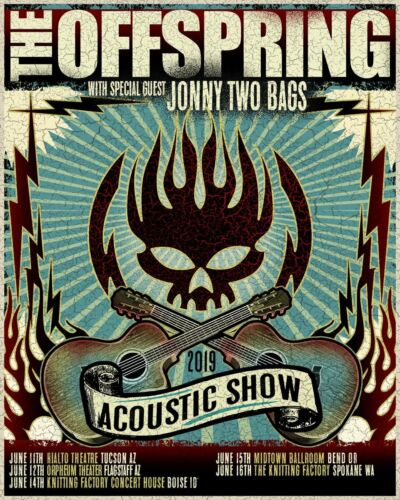 """THE OFFSPRING/JONNY TWO BAGS """"2019 ACOUSTIC SHOW"""" CONCERT TOUR POSTER- Punk Rock"""