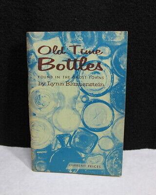 Vintage 1966 Old Time Bottles Ghost Town Finds Blumenstein Pacific Northwest