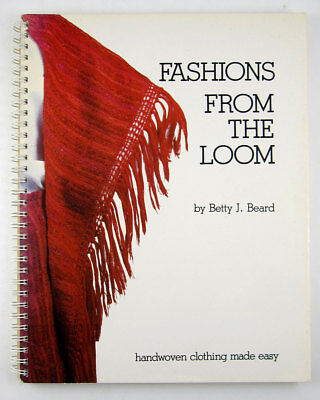 Vintage Fashions From the Loom 1970s 80s Weaving Clothing Design sewing
