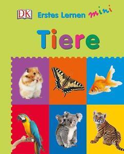 Erstes Lernen Mini Tiere (2016, Gebundene Ausgabe,Pappbilderbuch)