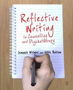 Reflective Writing in Counselling and Psychotherapy von Gillie Bolton und...