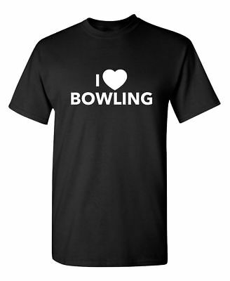 I Love Bowling Sarcastic Cool Graphic Gift Idea Adult Humor Funny TShirt - Bowling Gift Ideas