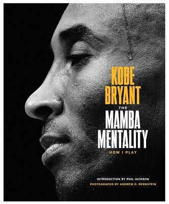 Купить The Mamba Mentality: How I Play by Kobe Bryant HARDCOVER  2018 Fast SHIPPING NEW