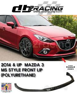 Mazda 3 lip body kits ebay ms style front lip polyurethane fits 14 16 mazda 3 45dr 2014 2016 fits more than one vehicle publicscrutiny Images
