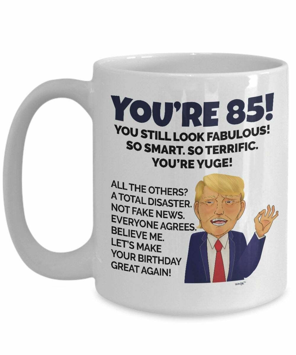 85th Birthday Mug 85 Year Old Birthday Gifts For Men Women D