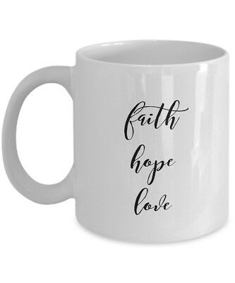 NEW White 11oz Novelty Coffee Mug - Inspiring -Faith Hope Love Mug - Religious](Religious Coffee Mugs)
