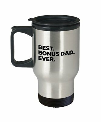 Bonus Dad Travel Mug - Best Bonus Dad Ever - Gifts For The