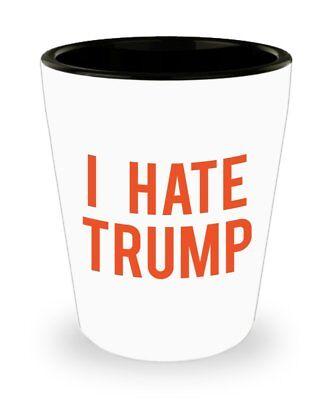 I Hate Trump Shot Glasses - Novelty Birthday Christmas Anniversary Gag - Birthday Shot Glasses
