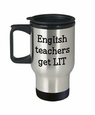 Literary Pun Travel Mug - English Teachers Get LIT - Funny Tea Hot Cocoa..., used for sale  USA