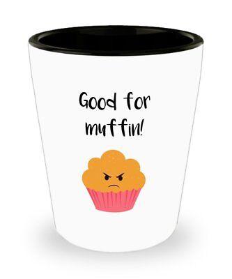 Baking Pun Shot Glasses - Good for Muffin! - Novelty Birthday Christmas... ()