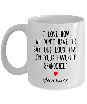 Personalized Mug Gift for Grandparents I Love say I'm Your Favorite Grandchild ()