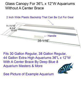 "Aquarium Glass Canopy For 30 Gal, 38 & 44 Gallon Extra Aquariums 36""L x 12""W"