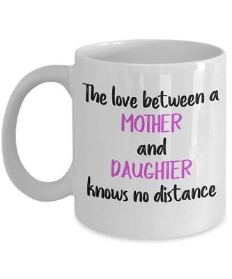 The Love between A Mother and Daughter Knows No Distance Mug – Mother