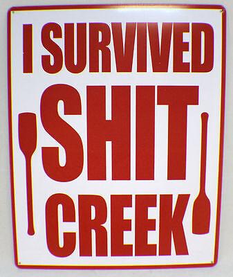 "Tin Sign 12"" X 15"" New  Funny Bar Metal Sign I Survived Sh*T Creek"