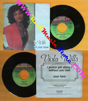 Lp 45 7'' Viola Wills Without You Now Your Love 1979 Italy Derby No Cd Mc Dvd() -  - ebay.it