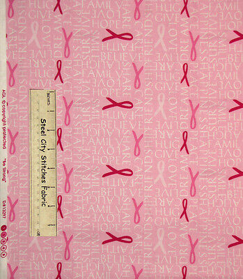 Be Strong Pink Ribbon Cancer Awareness Words Encouragement Cotton Fabric Yard