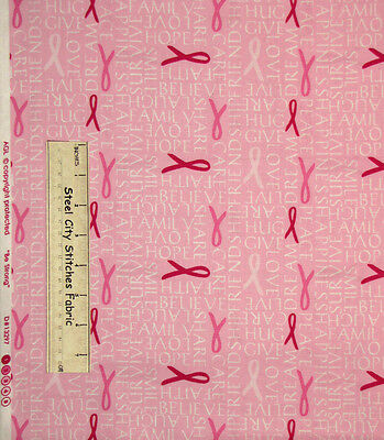 Be Strong Pink Ribbon Cancer Awareness Words Encouragement Cotton Fabric 20