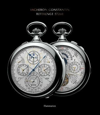 Vacheron Constantin: Reference 57260 by Juan Carlos Torres Hardcover