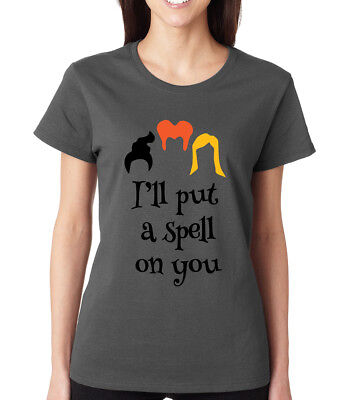 Funny Halloween Witches Spells (I'LL PUT A SPELL ON YOU witch Hocus Pocus Halloween party Crew Women's)