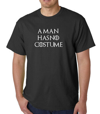 A Man Has No Costume T-shirt Funny Halloween Costume Vintage Shirt Tee