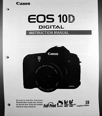 Canon EOS 10D Digital Camera User Instruction Guide  Manual