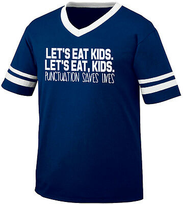 Let's Eat Kids Punctuation Saves Lives Comma Grammar Do Men's V-Neck Ringer Tee ()