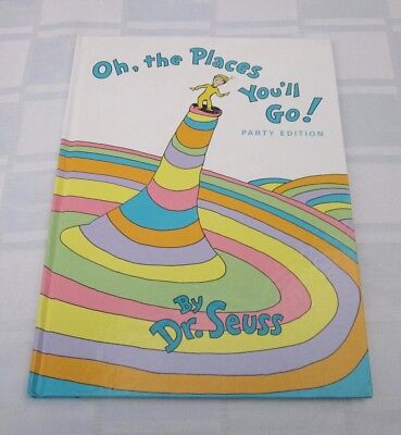 DR. SEUSS Book OH THE PLACES YOU'LL GO! PARTY EDIITON 1990 RANDOM HOUSE NEW YORK