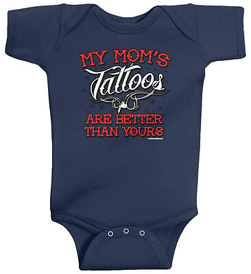 Threadrock Baby My Mom's Tattoos Are Better than Yours Infant Bodysuit Funny