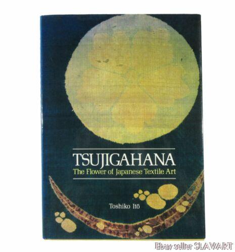 BOOK Tsujigahana Flower of Japanese Textile Art antique kimono silk shibori old