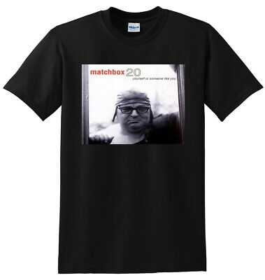 MATCHBOX 20 T SHIRT yourself or someone like you SMALL MEDIUM LARGE or XL