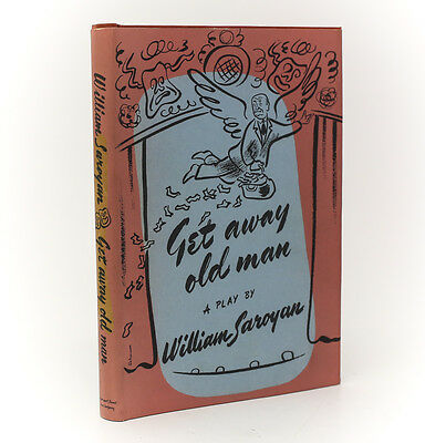 William Saroyan Get Away Old Man  Harcourt  Brace   Co  Ny  1944  1St Ed W Dj
