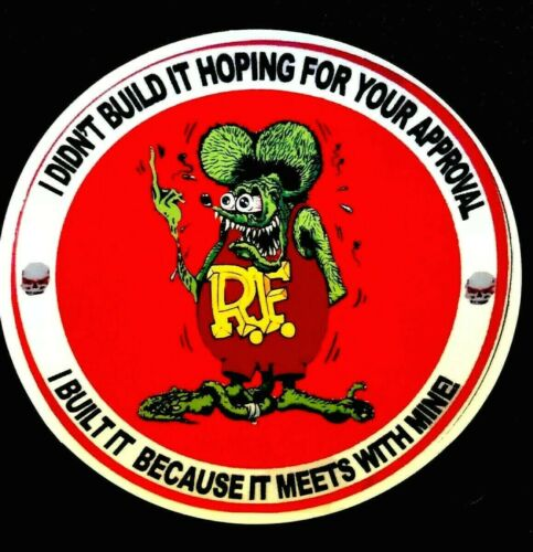 """RAT FINK STICKER """"PURE SATISFACTION SO F....OFF"""" 3 3/4 WIDE 3 1/2 TALL GLOSSY!!!"""
