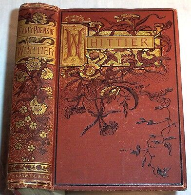 1886 Whittier Poems   Floral Decorated Binding   New England Slavery Indians Etc