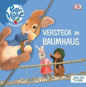 Peter Hase Geschichten - Das Versteck im Baumhaus von Beatrix Potter (2015, gebu