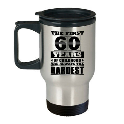 The First 50 55 60 65 70 Years of Childhood Best Funny Birthday Gift Travel