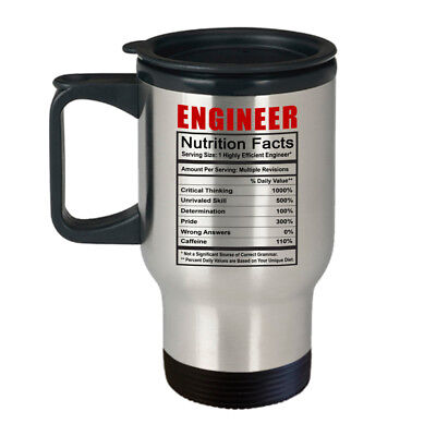 Engineer Nutrition Facts Best Funny Gift for Him Her Engineers -14 oz Travel
