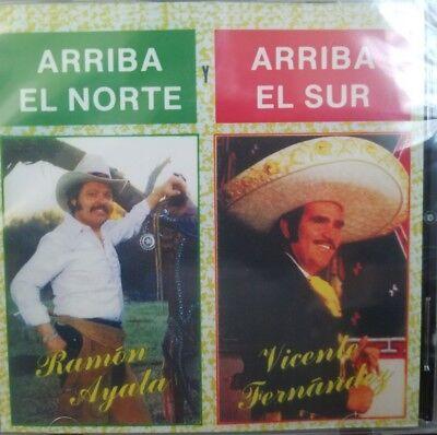 VICENTE FERNANDEZ / RAMON AYALA - Arriba El Norte Y Arriba El Sur - CD (Arriba El Norte Y Arriba El Sur)