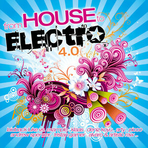 CD-From-House-To-Electro-4-di-Various-Artists-2CDs