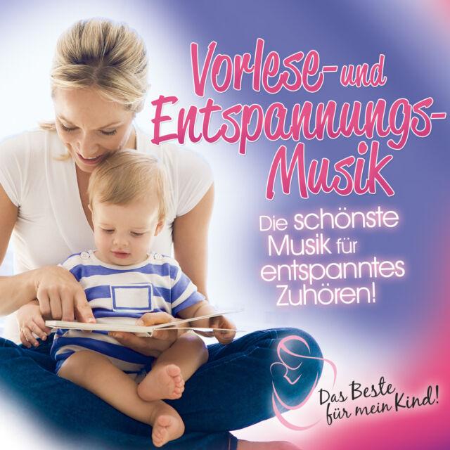 Vorlese- Und Entspannungsmusik: Das Beste Für Mein Kind! (cd) Neu